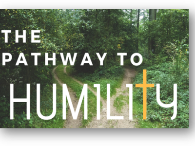 The Pathway to Humility