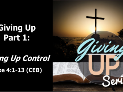 Giving Up Part 1: Giving Up Control
