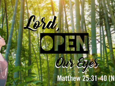 Lord, Open Our Eyes